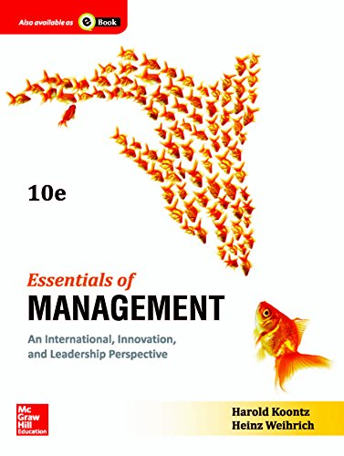 Essentials Of Management: An International, Innovation, And Leadership Perspective (English) 10Th Edition, by Harold Koontz And Heinz Weih