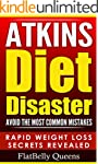 ATKINS: Atkins Diet Disaster: Avoid T...