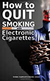 Christine Engelbrecht How to Quit Smoking with Electronic Cigarettes