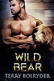 Wild Bear (Bear Haven Book 3) (kindle edition)