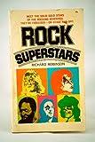 Rock superstars (051503259X) by Robinson, Richard