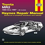 Toyota MR2, 1985-1987: All Models (Haynes Repair Manual)