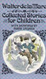 Collected Stories for Children (0140309349) by Walter De La Mare