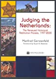 img - for Judging the Netherlands: The Renewed Holocaust Restitution Process, 1997-2000 book / textbook / text book