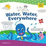 Baby Einstein: Water, Water Everywhere (Baby Einstein (Special Formats))