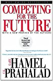 Competing for the Future (1578513049) by Hamel, Gary