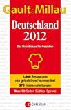  : GAULT MILLAU Deutschland 2012: Der Reisefhrer fr Genieer