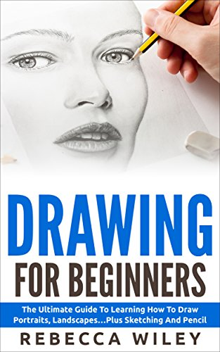 Drawing: Drawing For Beginners  - The Ultimate Guide To Learning How To Draw Portraits, Landscapes...Plus Sketching And Pencil Drawing (How To Draw, Drawing Techniques, Sketching) (Drawing Books For Kindle compare prices)