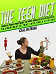 The Teen Diet: How to Teach Your Kids...