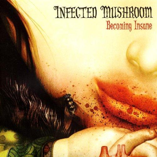Infected Mushroom - Becoming Insane (SynSUN Remix) - Zortam Music