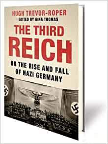 Revisiting The Rise and Fall of the Third Reich