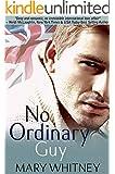 No Ordinary Guy (English Edition)