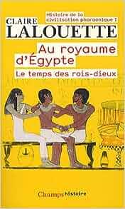 Amazon.fr - Histoire de la civilisation pharaonique : Tome