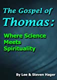 Image of The Gospel of Thomas: Where Science Meets Spirituality