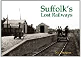 Suffolk's Lost Railways
