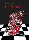 echange, troc Florin Emmanuelle - Le Mood