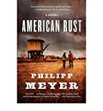 Philipp Meyer AMERICAN RUST [American Rust ] BY Meyer, Philipp(Author)Paperback 12-Jan-2010