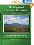 The Rupununi Savannas of Guyana: A Vi...