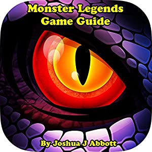 Monster Legends Game Guide Audiobook