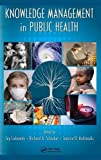 img - for Knowledge Management in Public Health book / textbook / text book