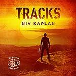 Tracks: A Mystery and Espionage Thriller, Book 2   Niv Kaplan