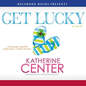 Get Lucky | [Katherine Center]