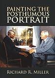Painting the Posthumous Portrait