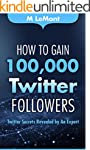 How To Gain 100,000 Twitter Followers...