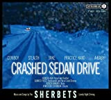 Crashed Sedan Drive-SHERBETS