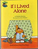 If I Lived Alone: Featuring Jim Henson's Sesame Street Muppets (0307231186) by Michaela Muntean