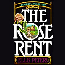 The Rose Rent: The Thirteenth Chronicle of Brother Cadfael Audiobook by Ellis Peters Narrated by Nadia May