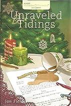 Unraveled Tidings by Jan Fields