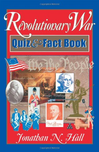 Revolutionary War Quiz and Fact Book087833307X