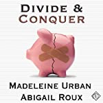 Divide and Conquer: Cut & Run Series, Book 4 (       UNABRIDGED) by Madeleine Urban, Abigail Roux Narrated by Sean Crisden