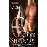 Phantom Shadows (Immortal Guardians Book 3) ~ Dianne Duvall
