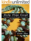 Jewelry Design Concepts (Something Every Jewelry Designer Needs to Know)