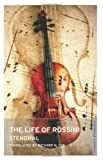 img - for Life of Rossini (Oneworld Classics) book / textbook / text book