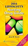 2014 Lippincotts Nursing Drug Guide