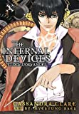 Cassandra Clare Clockwork Angel: The Mortal Instruments Prequel: Volume 1 of The Infernal Devices Manga