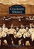 Colorado Springs  (CO)  (Images of America)