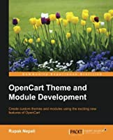 OpenCart Theme and Module Development Front Cover