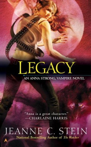 Image of Legacy: An Anna Strong Vampire Novel [Book 4]