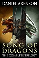 Song of Dragons: The Complete Trilogy (English Edition)