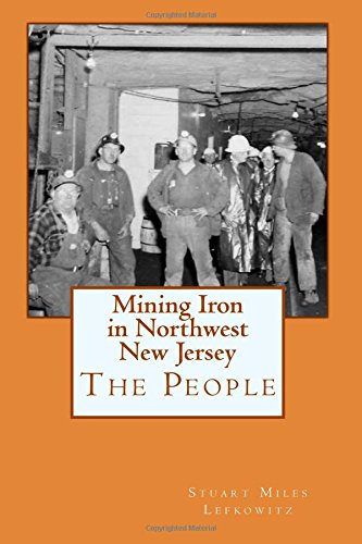 Mining Iron in Northwest New Jersey: The People