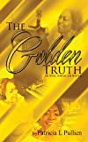 img - for The Golden Truth book / textbook / text book