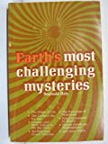 Earth's most challenging mysteries