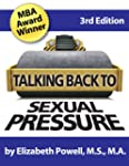 Talking Back to Sexual Pressure