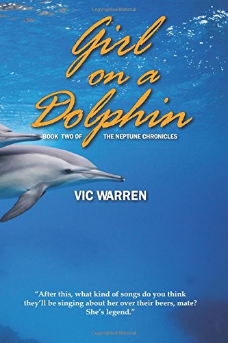 Girl on a Dolphin: Volume 2 (The Neptune Chronicles)
