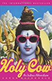 Holy Cow: An Indian Adventure (0767915747) by Sarah Macdonald