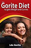 img - for Use Gorite Diet to gain weight and curves book / textbook / text book